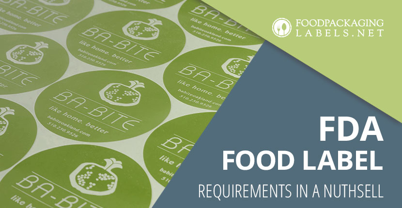 FDA Food Labeling Requirements - FoodPackagingLabels net
